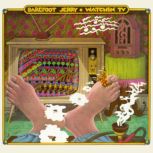 Watchin' TV (With the Radio On) by Barefoot Jerry