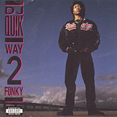 Way 2 Fonky by DJ Quik