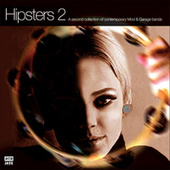 Hipsters 2 by Various Artists