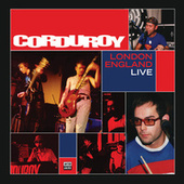 London England Live by Corduroy