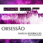 Ultimate Oldies: Obsessão (Amália Rodrigues - The Collection) de Amalia Rodrigues