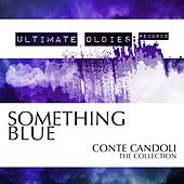 Ultimate Oldies: Something Blue (Conte Candoli - The Collection) von Conte Candoli