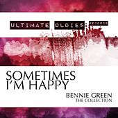 Ultimate Oldies: Sometimes I'm Happy (Bennie Green - The Collection) by Bennie Green