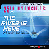 25 Top Vineyard Worship Songs (The River Is Here) by Vineyard Music (1)