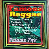Famous Reggae, Vol. Two by Various Artists