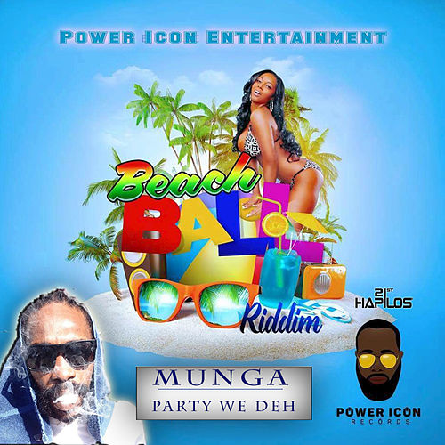 Party We Deh - Single by Munga