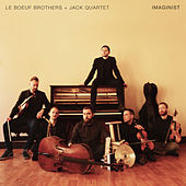 Imaginist by Le Boeuf Brothers