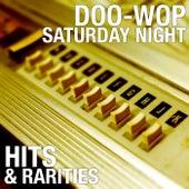 Doo-Wop Saturday Night: Hits & Rarities by Various Artists