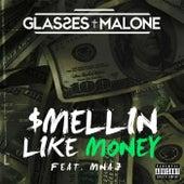 $mellin Like Money (feat. MNAJ) by Glasses Malone
