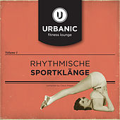 Urbanic Fitness Lounge Vol. 1 by Various Artists