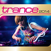 Trance 2014 von Various Artists