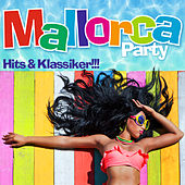 Mallorca Party: Hits & Klassiker von Various Artists