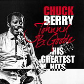 Johnny B. Goode - His Greatest Hits by Chuck Berry