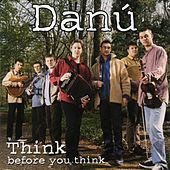 Think Before You Think de Danu