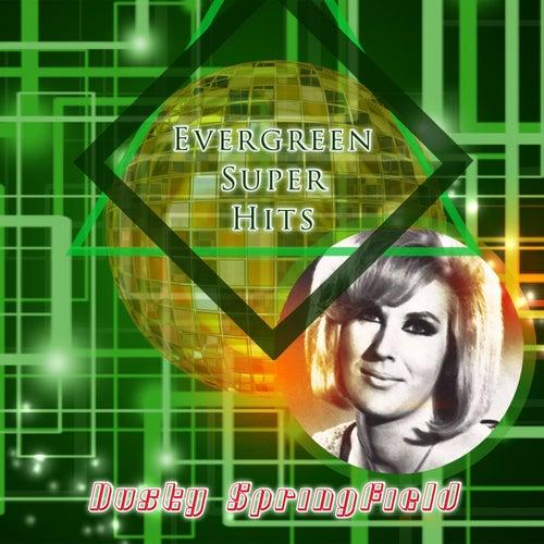 Evergreen Super Hits de Dusty Springfield