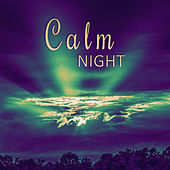 Calm Night – Classical Sounds to Sleep, Music to Rest, Relaxation Songs to Bed, Sleeping Time, Classical Music to Sleep by Regenerating Sleep Center Classical Music Songs
