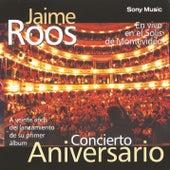 Concierto Aniversario de Jaime Roos