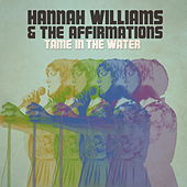 Tame in the Water di Hannah Williams & The Affirmations