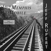 From Memphis to Mobile de Jeff Rupert