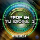 #Pop en Tu Idioma 2 de Various Artists