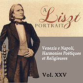 A Liszt Portrait, Vol. XXV by Alfred Brendel