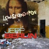 Low Standards de Jeff Berlin