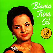 15 Exitos by Blanca Rosa Gil