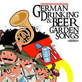 German Drinking & Beer Garden Songs (Digitally Remastered) by Bavarian Biersingers
