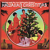 Hawaiian Christmas by Noelani and The Leo NaheNahe Singers