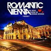 Romantic Vienna (Digitally Remastered) von Boys Choir of Vienna Woods