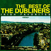 The Best Of The Dubliners - Irish Favorites (Digitally Remastered) von Dubliners