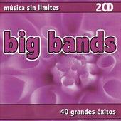 Música Sin Limites - Big Bands by Various Artists