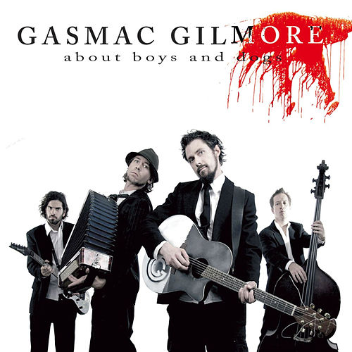 About Boys And Dogs by Gasmac Gilmore