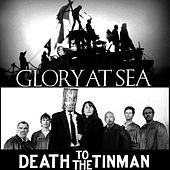 Glory at Sea / Death to the Tinman Soundtrack by Various Artists