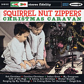 Christmas Caravan de Squirrel Nut Zippers