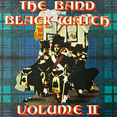 Volume II by Band of the Black Watch