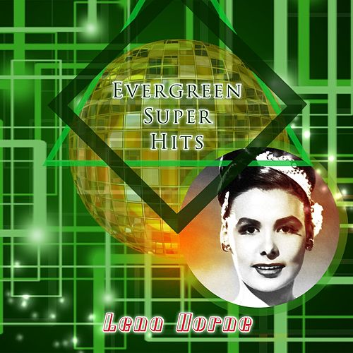Evergreen Super Hits de Lena Horne