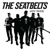 Joy Ride von The Seatbelts