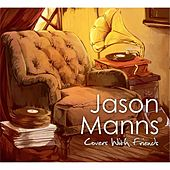 Covers with Friends by Jason Manns