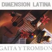 Gaita y Trombón by Dimension Latina