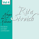 Rita Streich - Königin der Koloratur, Vol. 4 by Various Artists