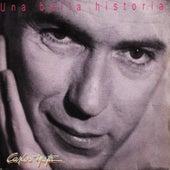 Una Bella Historia by Carlos Mata