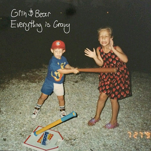 Everything Is Gravy by Grin