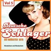 Deutsche Schlager - Die größten Hits, Vol. 5 by Various Artists