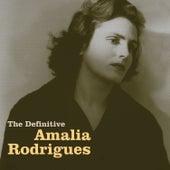 The Definitive Amália Rodrigues de Amalia Rodrigues