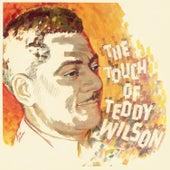 The Touch of Teddy Wilson (Bonus Track Version) by Teddy Wilson
