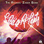 Life's a Party von The Michael Zager Band