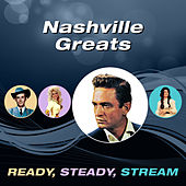 Nashville Greats (Ready, Steady, Stream) by Various Artists