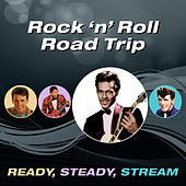 Rock 'N' Roll Road Trip (Ready, Steady, Stream) de Various Artists