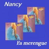Nancy Es Merengue de Nancy Ramos